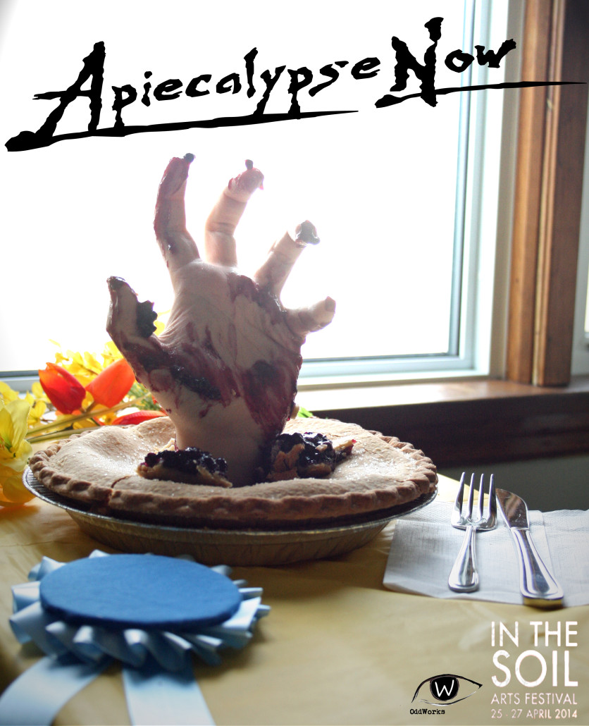 Oddworks Theatre company presents their Rhizome 'a-PIE-calypse NOW!!!'