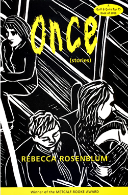 Once by Rebecca Rosenblum